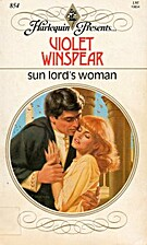 Sun Lord's Woman by Violet Winspear