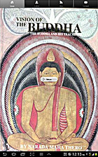 Vision of The Buddha: The Buddha and His…