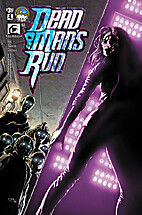 Dead Man's Run #4 by Greg Pak