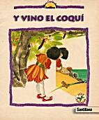 Y vino el coqui by Ester Feliciano Mendoza