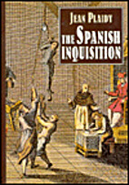 The spanish inquisition: Its rise, growth,…