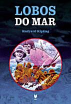Lobos do Mar by Rudyard Kipling