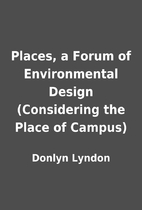 Places, a Forum of Environmental Design…