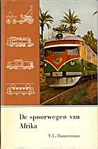 De spoorwegen van Afrika by Hameeteman T.L.