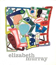 Elizabeth Murray: Paintings 1999-2003 by…