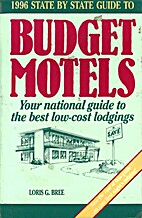 State by State Guide to Budget Motels, 1992:…