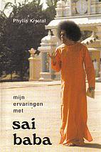 Mijn ervaringen met Sai Baba by Phyllis…
