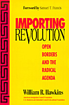 Importing Revolution: Open Borders and the…