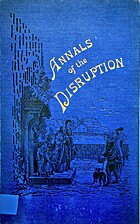 ANNALS OF THE DISRUPTION 1843. by Thomas…