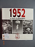 1952: A Year to Remember by Richard Hease