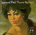 Leontyne Price - Puccini Heroines by Giacomo…