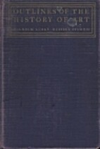 Outlines of the history of art [2-volume…