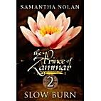 Slow Burn (The Prince of Zammar 2) by…