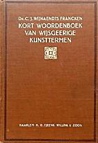 Kort woordenboek van wijsgeerige kunsttermen…