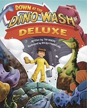 Down at the Dino Wash Deluxe by Tim Myers