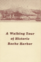 Walking tour of Historic Roche Harbor by…
