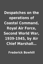 Despatches on the operations of Coastal…
