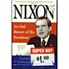 Nixon: An Oral History of His Presidency by…