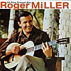 Roger Miller - All Time Greatest Hits by…