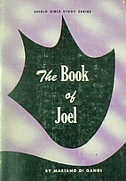 The book of Joel;: A study manual (Shield…