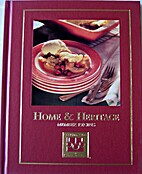 Cooking Arts Collection: Home & Heritage by…