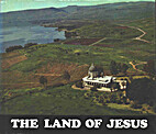 The Land of Jesus by Fr. Jean Roger a.a.