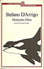 Horcynus Orca. Volume 2 by Stefano D'Arrigo