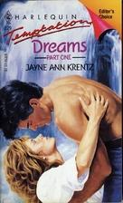 Dreams, Part 1 by Jayne Ann Krentz