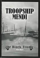 Troopship Mendi The Black Titanic by Nick…