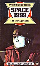 Space 1999: The Space-Jackers by Michael…