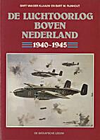 De luchtoorlog boven Nederland : 1940-1945…