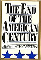 The End of the American Century by Steven…