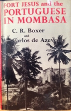Fort Jesus and the Portuguese in Mombasa…
