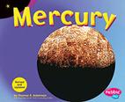 Mercury (Pebble Plus: Exploring the Galaxy)…