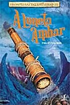 His Dark Materials - The Amber Spyglass by…