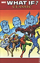 What If? Classic, Volume 2 by Roy Thomas