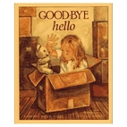 Good-bye/Hello by Barbara Shook Hazen