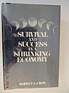 Survival and success in a shrinking economy…