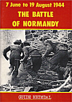 The Battle of Normandy by Georges Bernage