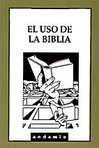 El Uso de la Biblia
