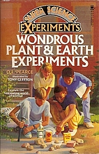 Wondrous Plant and Earth Experiments (Super…