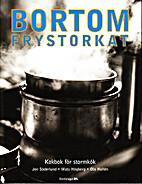 Bortom frystorkat : kokbok för stormkök by…