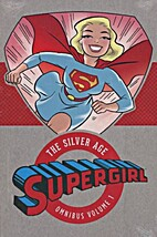 Supergirl: The Silver Age Omnibus v1 by…