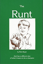 The Runt by Rick Boyer