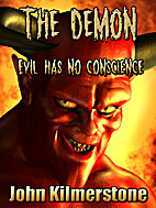The Demon - Evil Has No Conscience by John…