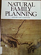 Natural family planning : nature's way-God's…