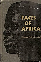 Faces of Africa by Thomas Patrick Melady