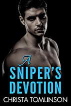 A Sniper's Devotion