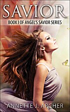Savior (Angel's Savior Book 1) by…