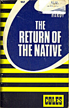 The Return of the Native: Notes by Lawrence…